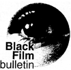 Black Film Bulletin
